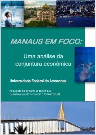 Boletim Manaus em foco: uma análise da conjuntura econômica
